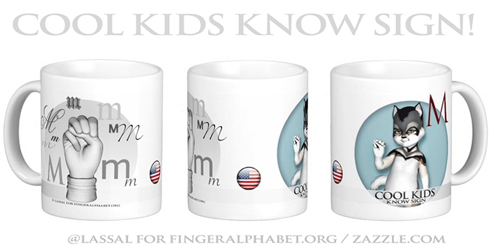 LassalMedia – Merchandising for FingerAlphabet.org (several mugs with ASL sign for the letter M)