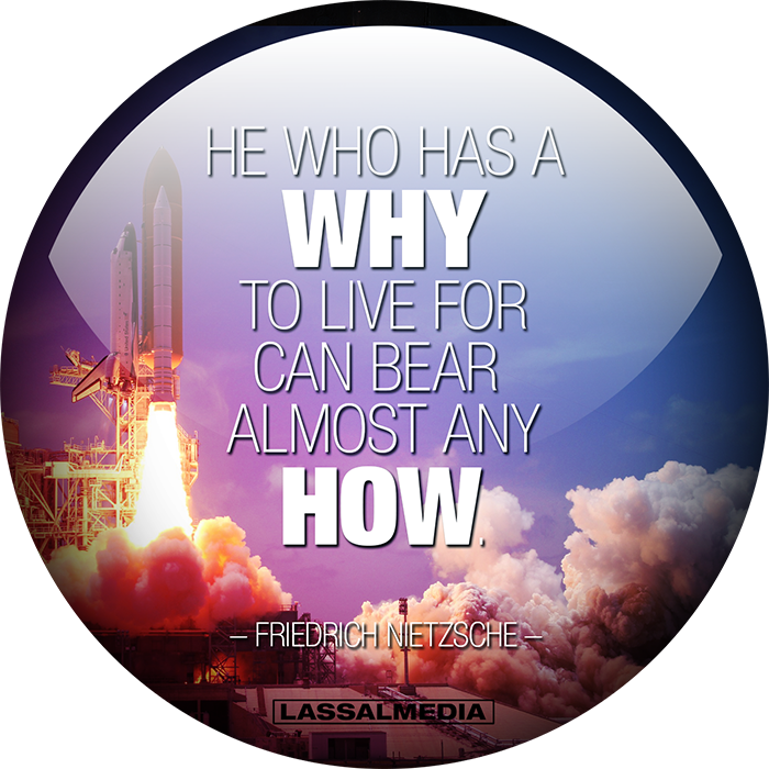 LassalMedia: He who has a why to live for can bear almost any how. -Nietzsche