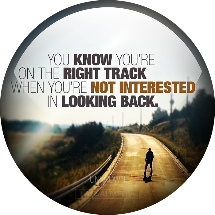 "Lassal: ""You know you are on the right track when you are not interested in looking back."""