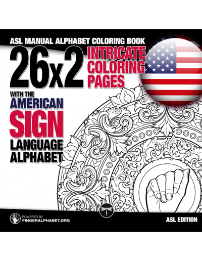 ASL Manual Alphabet Coloring Book: 26x2 Intricate Coloring Pages with the American Sign Language Alphaber