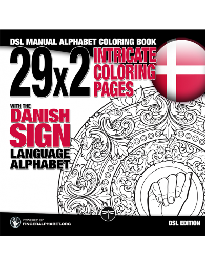 DSL Manual Alphabet Coloring Book: 29x2 Intricate Coloring Pages with the Danish Sign Language Alphaber