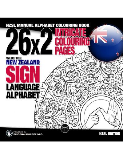 NZSL Manual Alphabet Colouring Book: 26x2 Intricate Colouring Pages with the New Zealand Sign Language Alphaber